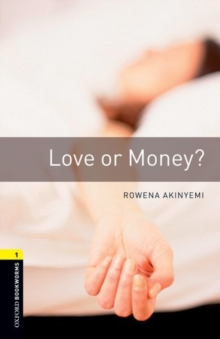 Image for Oxford Bookworms Library: Level 1:: Love or Money?