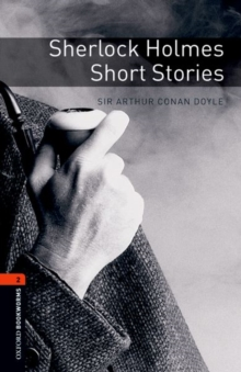 Oxford Bookworms Library: Level 2:: Sherlock Holmes Short Stories