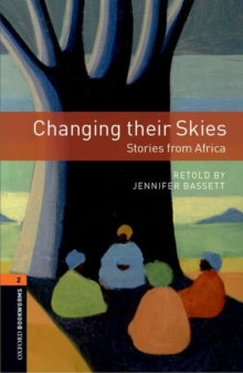 Image for Oxford Bookworms Library: Level 2:: Changing their Skies: Stories from Africa