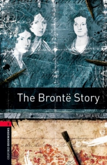 Image for Oxford Bookworms Library: Level 3:: The Bronte Story