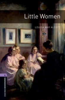 Image for Oxford Bookworms Library: Level 4:: Little Women