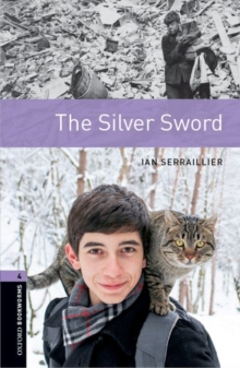 Image for Oxford Bookworms Library: Level 4:: The Silver Sword