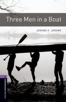 Image for Oxford Bookworms Library: Level 4:: Three Men in a Boat