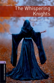 Image for Oxford Bookworms Library: Level 4:: The Whispering Knights