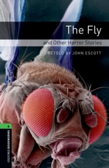 Image for Oxford Bookworms Library: Level 6:: The Fly and Other Horror Stories