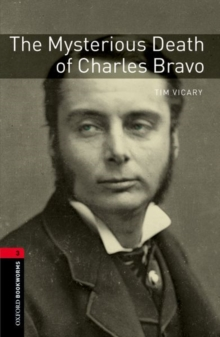Oxford Bookworms Library: Level 3:: The Mysterious Death of Charles Bravo