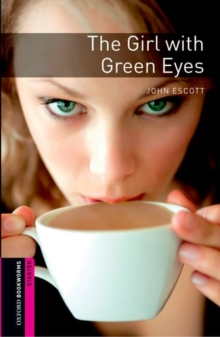 Image for Oxford Bookworms Library: Starter Level:: The Girl with Green Eyes