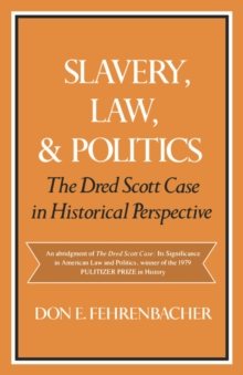 Image for Slavery, Law, and Politics