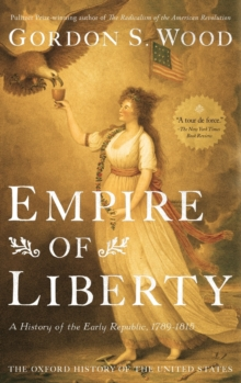 Image for Empire of liberty  : a history of the early Republic, 1789-1815