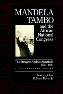 Image for Mandela, Tambo, and the African National Congress : The Struggle Against Apartheid, 1948-1990, A Documentary Survey