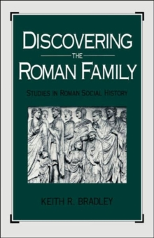Image for Discovering the Roman Family : Studies in Roman Social History