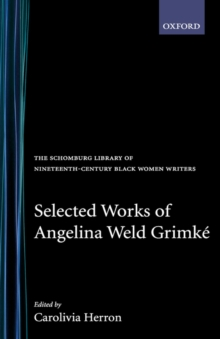Image for Selected Works of Angelina Weld Grimke