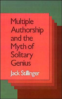 Image for Multiple Authorship and the Myth of Solitary Genius