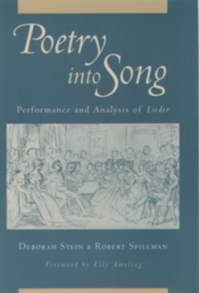 Image for Poetry into Song : Performance and Analysis of Lieder