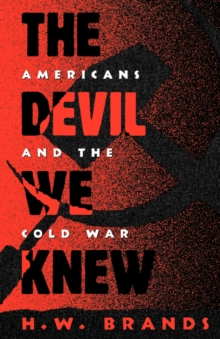 Image for The devil we knew  : Americans and the Cold War