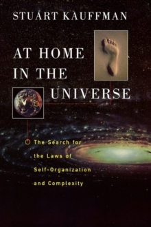 Image for At home in the universe  : the search for laws of self-organization and complexity