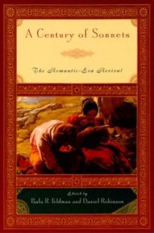 A Century of Sonnets: The Romantic-Era Revival, 1750-1850