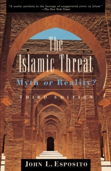 Image for The Islamic Threat : Myth or Reality?