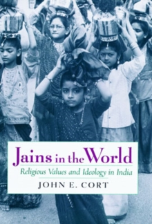 Image for Jains in the world  : religious values and ideology in India