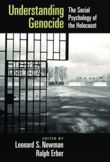 Image for Understanding genocide  : the social psychology of the Holocaust