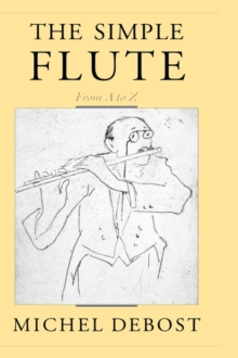 Image for The simple flute  : from A-Z
