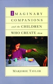 Image for Imaginary companions and the children who create them