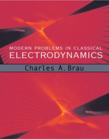 Image for Modern problems in classical electrodynamics