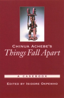 Image for Chinua Achebe's Things fall apart  : a casebook