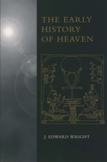 Image for The early history of heaven