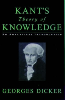 Image for Kant's theory of knowledge  : an analytical introduction