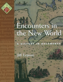 Image for Encounters in the New World : A History in Documents