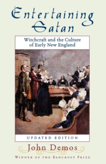 Image for Entertaining Satan : Witchcraft and the Culture of Early New England