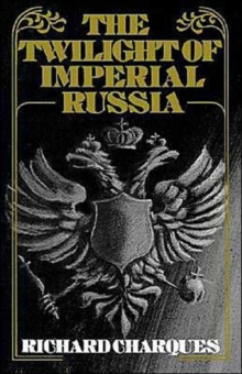 Image for The Twilight of Imperial Russia