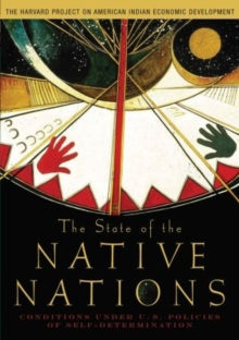 Image for The state of the native nations  : conditions under U.S. policies of self-determination