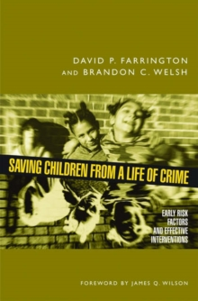 Image for Saving children from a life of crime  : early risk factors and effective interventions