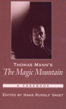 Image for Thomas Mann's The magic mountain  : a casebook