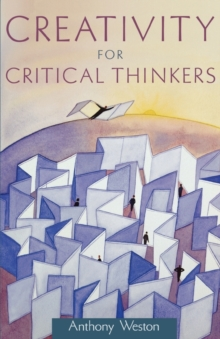 Image for Creativity for critical thinkers