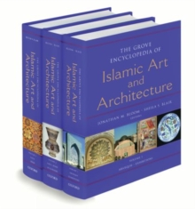 Image for The Grove encyclopedia of Islamic art and architecture