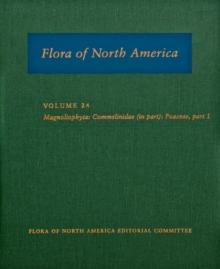 Image for Flora of North America, North of Mexico : Volume 24: Magnoliophyta: Commelinidae (in part): Poaceae, part 1