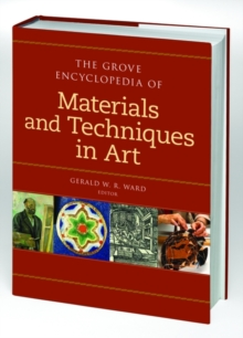 Image for The Grove encyclopedia of materials and techniques in art