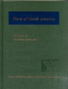 Image for Flora of North America: Volume 27: Bryophytes: Mosses, Part 1