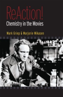 Image for Reaction!  : chemistry in the movies
