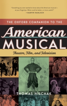Image for The Oxford companion to the American musical  : theatre, film, and television