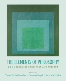 Image for The elements of philosophy  : readings from past and present