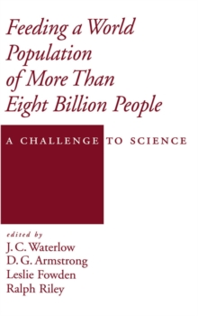 Image for Feeding a world population of more than eight billion people: a challenge to science