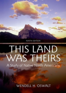Image for This land was theirs  : a study of Native North Americans