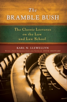 Image for The bramble bush  : the classic lectures on the law and law school