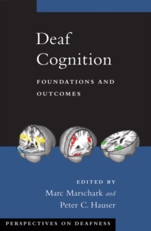 Image for Deaf cognition  : foundations and outcomes