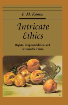 Image for Intricate ethics  : rights, responsibilities, and permissible harm