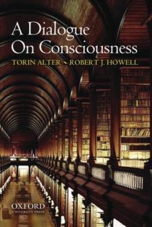 A Dialogue on Consciousness